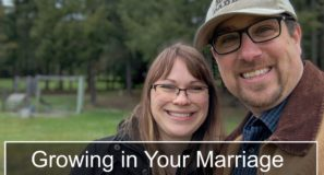 Growing in Your Marriage