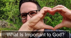 What's Important to God?